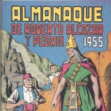 Tebeos: ALMANAQUE ROBERTO ALCAZAR Y PEDRIN PARA 1955 FACSIMIL. Lote 111794807