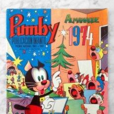 Tebeos: PUMBY - Nº 838 - ALMANAQUE 1974 - ED. VALENCIANA - 1973. Lote 112696835