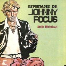 BDs: REPORTAJE DE JOHNNY FOCUS, DE ATTILIO MICHELUZZI (VALENCIANA, 1983) COLECCIÓN PILOTO-8. Lote 113157383