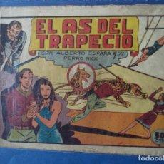 Tebeos: EL AS DEL TRAPECIO CON ALBERTO ESPAÑA Y SU PERRO NICK.ORIGINAL. Lote 113578403