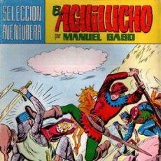 Tebeos: EL AGUILUCHO- SELECCIÓN AVENTURERA - Nº 4 - GRAN MANUEL GAGO- REEDICIÓN-1981- DIFÍCIL-LEAN-8088. Lote 114034479