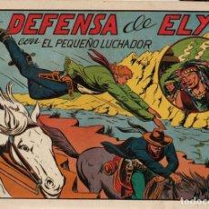 Giornalini: LA DEFENSA DE ELY. Nº 64. EL PEQUEÑO LUCHADOR. ORIGINAL. Lote 114520855