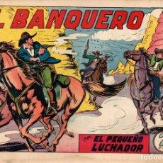 Tebeos: EL BANQUERO. Nº 162. EL PEQUEÑO LUCHADOR. ORIGINAL. Lote 114521628