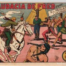 Tebeos: LA AUDACIA DE FRED. Nº 60. EL PEQUEÑO LUCHADOR. ORIGINAL. Lote 114522884