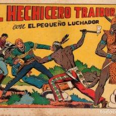 Tebeos: EL HECHICERO TRAIDOR. Nº 27. EL PEQUEÑO LUCHADOR. ORIGINAL. Lote 114523063