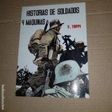 Tebeos: HISTORIAS DE SOLDADOS Y MAQUINAS- S.TOPPI 1982. Lote 115375499