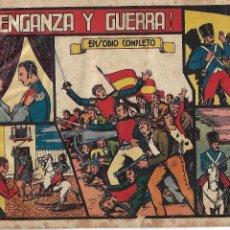 Tebeos: VENGANZA Y GUERRA, AÑO 1.943. ORIGINAL DIBUJANTE MANUEL GAGO EDITORIAL VALENCIANA.. Lote 116781963