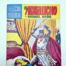 Tebeos: SELECCIÓN AVENTURERA 174. EL AGUILUCHO 1. COMPLOT SINIESTRO (MANUEL GAGO) VALENCIANA, 1981. ORIGINAL. Lote 118172894