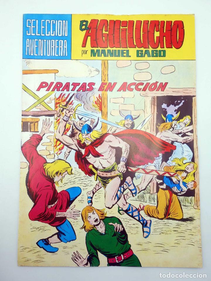 SELECCIÓN AVENTURERA 183. EL AGUILUCHO 2. PIRATAS EN ACCIÓN (GAGO) VALENCIANA, 1981. ORIGINAL. OFRT (Tebeos y Comics - Valenciana - Selección Aventurera)
