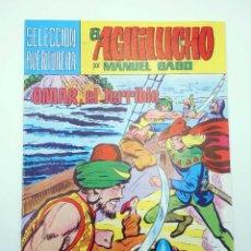 Tebeos: SELECCIÓN AVENTURERA 201. EL AGUILUCHO 20. OMAR EL TERRIBLE (MANUEL GAGO) VALENCIANA, 1981. ORIGINAL. Lote 118172918