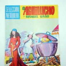 Tebeos: SELECCIÓN AVENTURERA 207. EL AGUILUCHO 26. LOS APUROS DE AGUILUCHO (GAGO) VALENCIANA, 1981. ORIGINAL. Lote 124162912