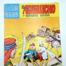 Tebeos: SELECCIÓN AVENTURERA 208. EL AGUILUCHO 27. LOS MERCADERES DEL DESIERTO (GAGO) VALENCIANA, 1981. Lote 124162914