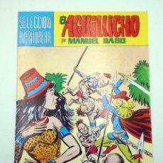 Tebeos: SELECCIÓN AVENTURERA 214. EL AGUILUCHO 33. LOS ENANOS DE LA JUNGLA (GAGO) VALENCIANA, 1981. ORIGINAL. Lote 118172954