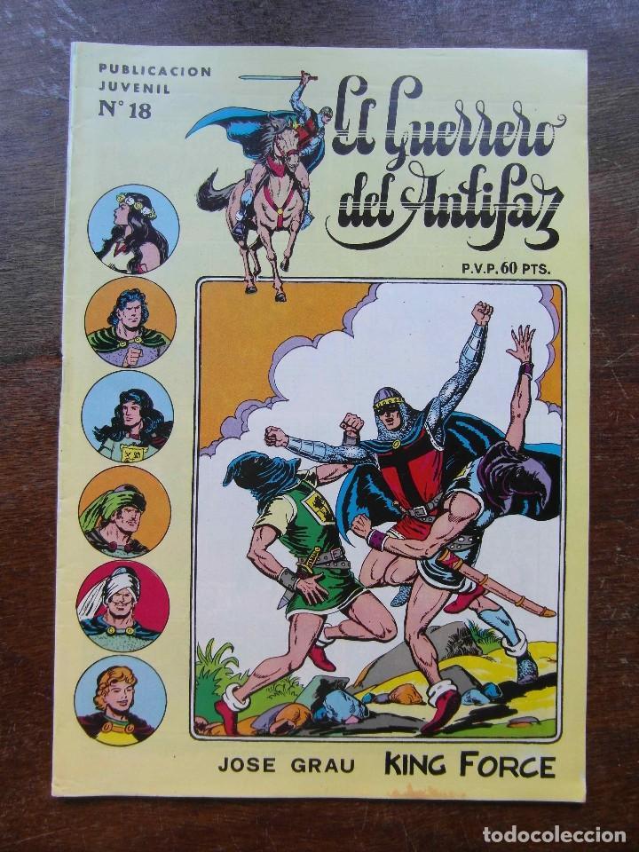 EL GUERRERO DEL ANTIFAZ Nº 18. JOSE GRAU KING FORCE. SERIE INEDITA. EDITORIAL VALENCIANA. 1984 (Tebeos y Comics - Valenciana - Guerrero del Antifaz)