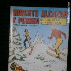 Tebeos: F1 ROBERTO ALCAZAR Y PEDRIN Nº 65 EL GRAN CENTURION PUBLICACION JUVENIL 1977. Lote 118479511