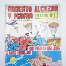 Tebeos: ROBERTO ALCÁZAR Y PEDRÍN EXTRA 1. LOS PIRATAS DEL AIRE / EL BARCO EMBRUJADO VALENCIANA, 1976. Lote 118543336