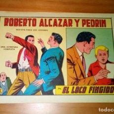 Tebeos: ORIGINAL - ROBERTO ALCAZAR Y PEDRÍN - Nº 713: EL LOCO FINGIDO - MUY BUEN ESTADO. Lote 118619511