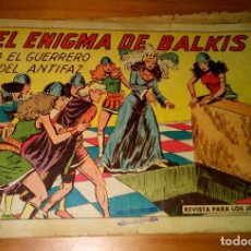 Tebeos: ORIGINAL - EL GUERRERO DEL ANTIFAZ - NÚMERO 406: EL ENIGMA DE BALKIS. Lote 119677075