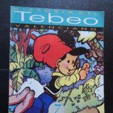 Tebeos: HISTORIA DEL TEBEO VALENCIANO, LEVANTE, Nº 7 REVISTAS DE HUMOR, JAIMITO, PUMBY . Lote 121300283