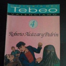 Tebeos: HISTORIA DEL TEBEO VALENCIANO, LEVANTE, Nº 4 DEDICADO INTEGRO A ROBERTO ALCAZAR Y PEDRIN . Lote 121677935