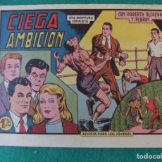 Tebeos: ROBERTO ALCAZAR Y PEDRIN Nº 385 CIEGA AMBICION EITORIAL VALENCIANA. Lote 121855287