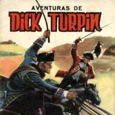 Tebeos: SELECCION DE AVENTURAS ILUSTRADAS-9: DICK TURPIN (VALENCIANA, 1965). Lote 121970927