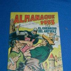 Tebeos: (M7) EL GUERRERO DEL ANTIFAZ ALMANAQUE 1955 , EDT VALENCIANA , SEÑALES DE USO. Lote 121971343