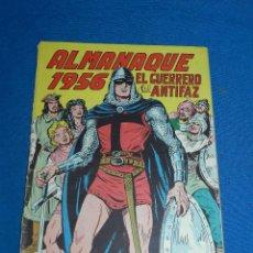 Tebeos: (M7) EL GUERRERO DEL ANTIFAZ ALMANAQUE 1956 , EDT VALENCIANA , ROTURAS EN EL LOMO. Lote 121971431