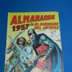 Tebeos: (M7) EL GUERRERO DEL ANTIFAZ ALMANAQUE 1957 , EDT VALENCIANA , SEÑALES DE USO. Lote 121971499