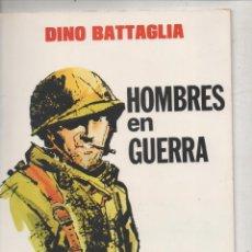 Tebeos: HOMBRES EN GUERRA.DINO BATTAGLIA. COLECCION PILOTO 1. ED VALENCIANA 1982.. Lote 121974703