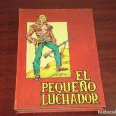 Tebeos: EL PEQUEÑO LUCHADOR - TOMO 6 - EDITORIAL VALENCIANA - VER FOTOS DETALLES. Lote 122816419