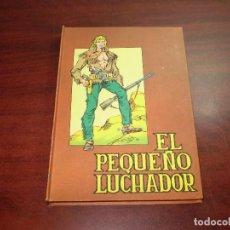 Tebeos: EL PEQUEÑO LUCHADOR - TOMO 5 - EDITORIAL VALENCIANA - VER FOTOS DETALLES. Lote 122825079