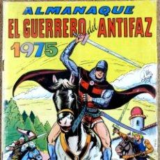 Tebeos: COMIC EL GUERRERO DEL ANTIFAZ ALMANAQUE 1975. Lote 125213751