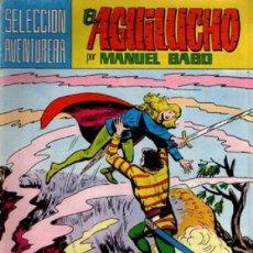 Tebeos: EL AGUILUCHO-SELECCIÓN AVENTURERA- Nº 8 - MANUEL GAGO- ALBERTO MARCET-1981- DIFICIL-LEAN-9009. Lote 126399495