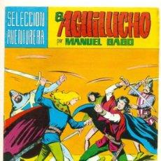 Tebeos: EL AGUILUCHO- SELECCIÓN AVENTURERA - Nº 9 - GRAN MANUEL GAGO- REEDICIÓN-1981- DIFÍCIL-LEAN-9010. Lote 126400495