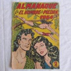 Tebeos: ALMANAQUE DE EL HOMBRE DE PIEDRA 1954 ORIGINAL. ED. VALENCIANA. Lote 126993971