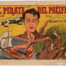 Tebeos: EL PIRATA DEL PACIFICO. CARLOS RAY, CORAZON DE ACERO. Nº 3. EDITORIAL VALENCIANA, AÑOS 40. Lote 128021050
