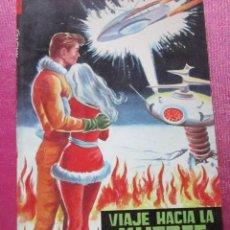 Tebeos: LUCHADORES DEL ESPACIO, Nº 183 VIAJE HACIA LA MUERTE . Lote 128429399