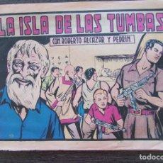 Tebeos: ROBERTO ALCAZAR Y PEDRIN. LA ISLA DE LAS TUMBAS Nº 909 1970 . Lote 128546903