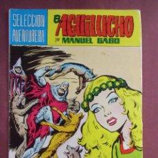 Tebeos: SELECCIÓN AVENTURA, Nº 187, - EL AGUILUCHO - 1981. VALENCIANA, B/C.. Lote 128647467