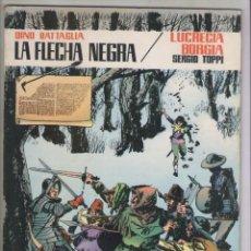 Tebeos: LA FLECHA NEGRA-LUCRECIA BORGIA-VALENCIANA-AÑO 1983-COLOR-COLECCIÓN PILOTO-FORMATO PRESTIGE. Lote 128657819