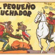 Tebeos: EL PEQUEÑO LUCHADOR Nº 1 FACSÍMIL. Lote 129215151