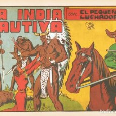 Tebeos: LA INDIA CAUTIVA CON ¨EL PEQUEÑO LUCHADOR¨ Nº 9 FACSÍMIL . Lote 129217939