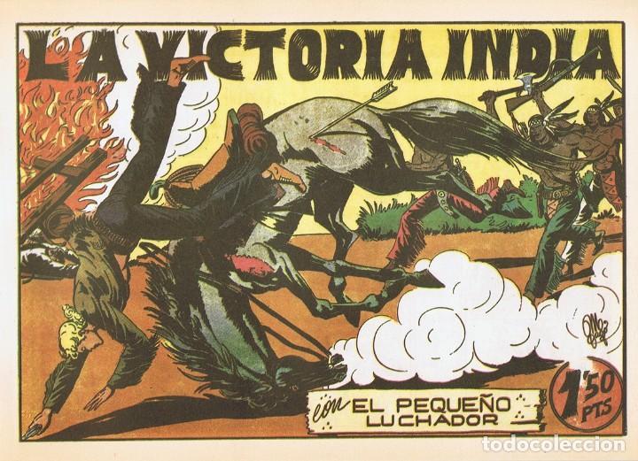LA VICTORIA INDIA CON ¨EL PEQUEÑO LUCHADOR¨ Nº 42 FACSÍMIL (Tebeos y Comics - Valenciana - Pequeño Luchador)