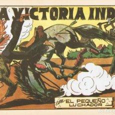 Tebeos: LA VICTORIA INDIA CON ¨EL PEQUEÑO LUCHADOR¨ Nº 42 FACSÍMIL . Lote 129225543