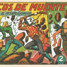 Tebeos: ECOS DE MUERTE CON EL PEQUEÑO LUCHADOR Nº 137 FACSÍMIL . Lote 129599331