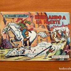 Giornalini: EL PEQUEÑO LUCHADOR - BURLANDO A LA MUERTE, Nº 3 - EDITORIAL VALENCIANA 1960. Lote 129954615