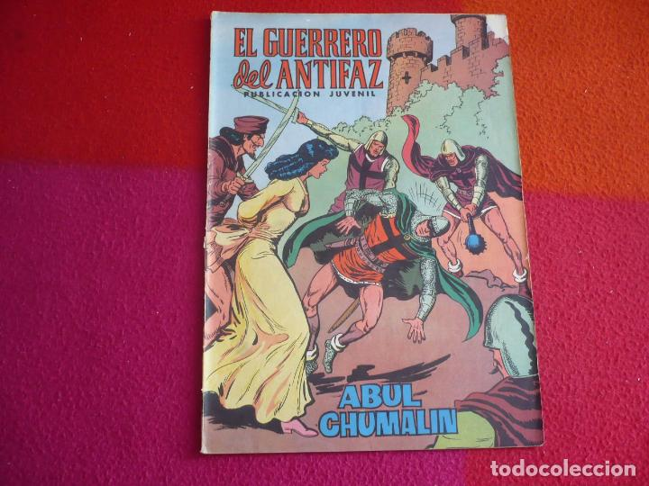 EL GUERRERO DEL ANTIFAZ 120 ABUL CHUMALIN PUBLICACION JUVENIL EDITORA VALENCIANA (Tebeos y Comics - Valenciana - Guerrero del Antifaz)