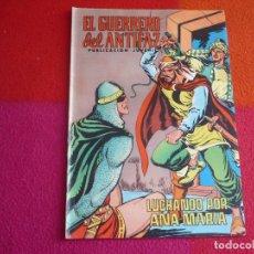 Tebeos: EL GUERRERO DEL ANTIFAZ 122 LUCHANDO POR ANA MARIA PUBLICACION JUVENIL EDITORA VALENCIANA. Lote 131081528
