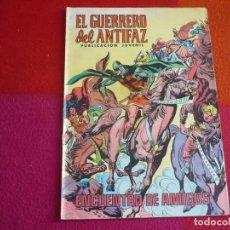 Tebeos: EL GUERRERO DEL ANTIFAZ 130 ENCUENTRO DE AMIGOS PUBLICACION JUVENIL EDITORA VALENCIANA. Lote 131081596